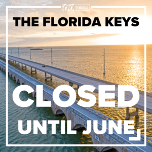 Florida Keys Closed Until June 1st