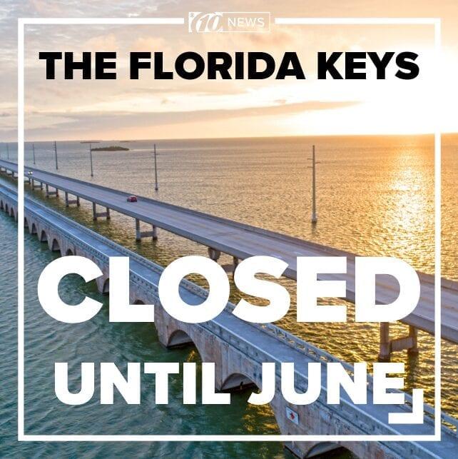 Florida Keys Closed Until June
