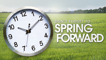 Don't forget to set your clocks ahead on Sunday March 9!