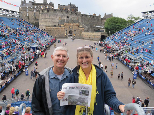 Bill and Mary Ann Hofmann at the Edinburgh Castle Esplanade before the start of the Royal Edinburgh Military Tattoo. The nightly performances have been held during the first 3 weeks of August since 1950. The stands hold about 8,000 people. This year's performance included massed pipe and drum bands from Scotland and Britain, Scottish dancers and other bands and dancers from Australia, Tasmania, Singapore, Canada, Malta, Oman, Trinidad and Tobago, and Zulus from South Africa. Truly an amazing experience!