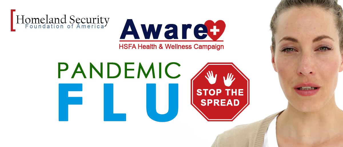 Homeland Security Foundation of America (HSFA) Set to Host Town Hall Meeting on Pandemic Flu Prevention During National Preparedness Month