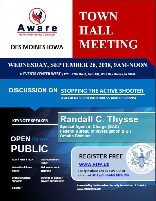 Homeland Security Foundation of America (HSFA) confirms keynote speaker and panelists for the upcoming active shooter awareness town hall meeting in Des Moines, Iowa.