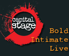 Capital Stage -- Bold - Intimate - Live