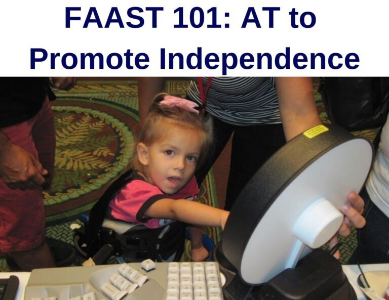 FAAST 101: AT to Promote Independence