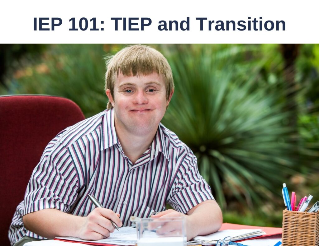 IEP 101: TIEP and Trainsitions