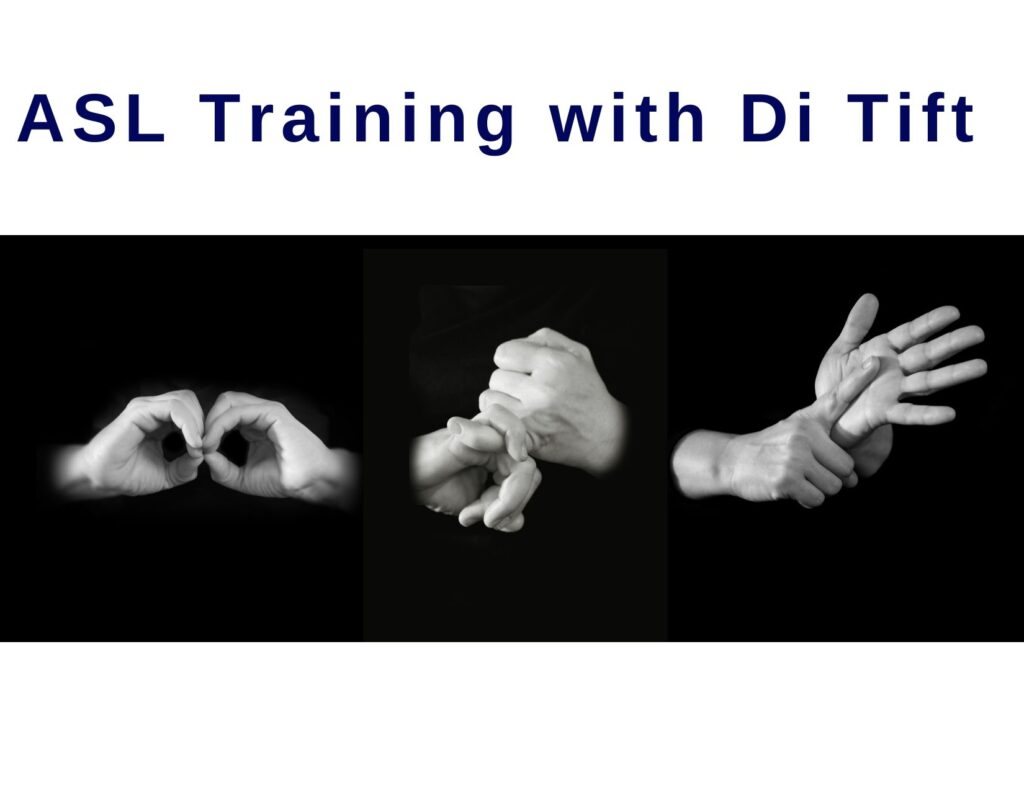 ASL Training with Di Tift