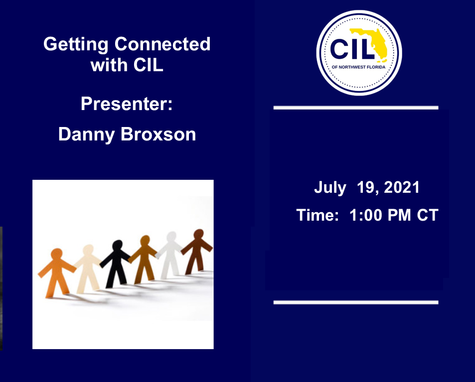 7-19-21 Getting Connected Danny Broxson