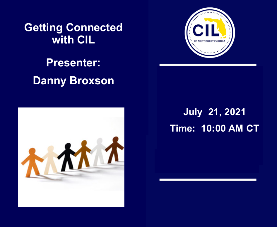 7-21-21 Getting Connected Danny Broxson