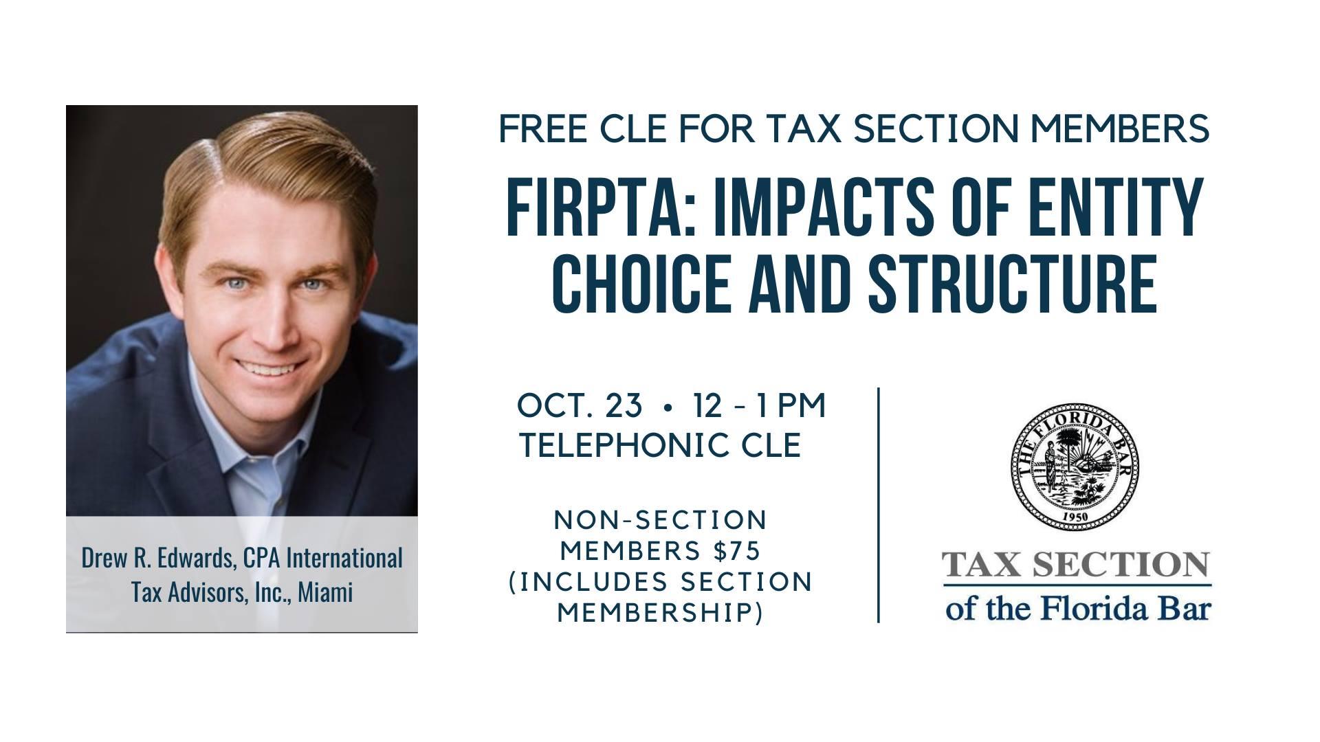 Florida bar CLE FIRPTA entity choice international tax advisors international tax accountant CPA miami doral ft. lauderdale drew edwards