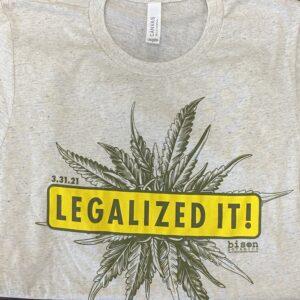 bison botanics legalized it! t-shirt