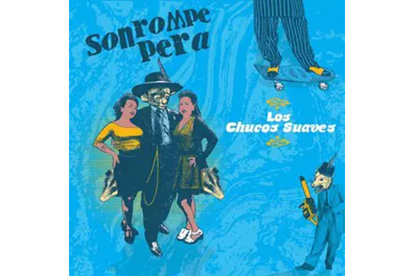 Son Rompe Pera Unveil 'Los Chucos Suaves' Featuring Macha