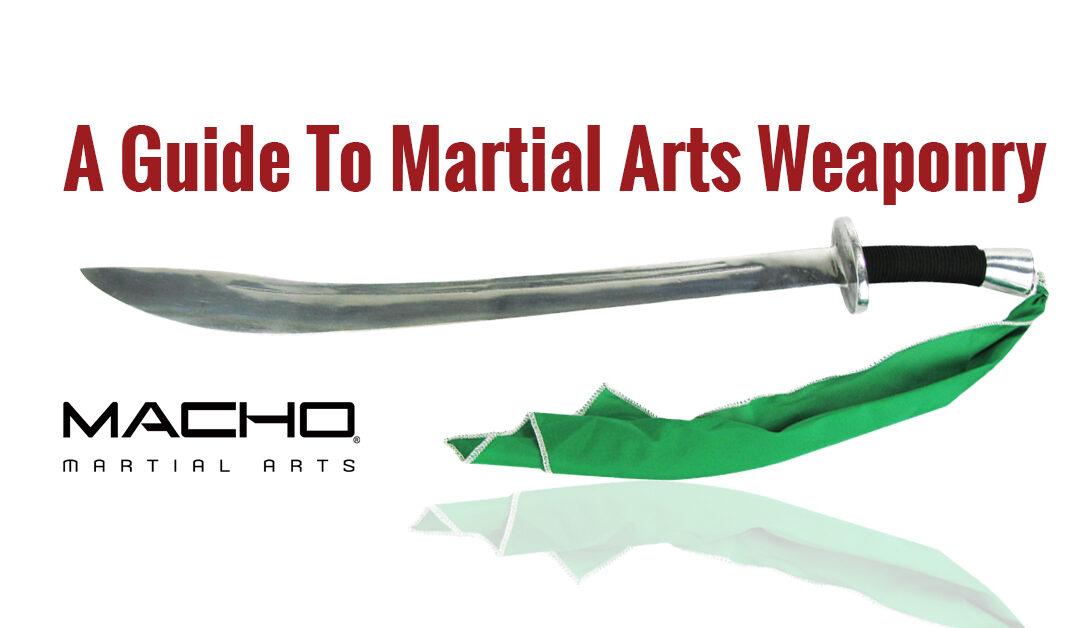 Your Guide to Martial Arts Weaponry