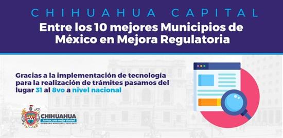 Municipio de Chihuahua 8° lugar en Mejora Regulatoria a nivel nacional