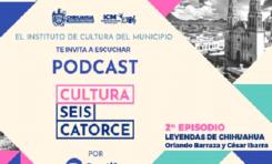 Municipio invita a escuchar su 2do podcast cultural Leyendas de Chihuahua