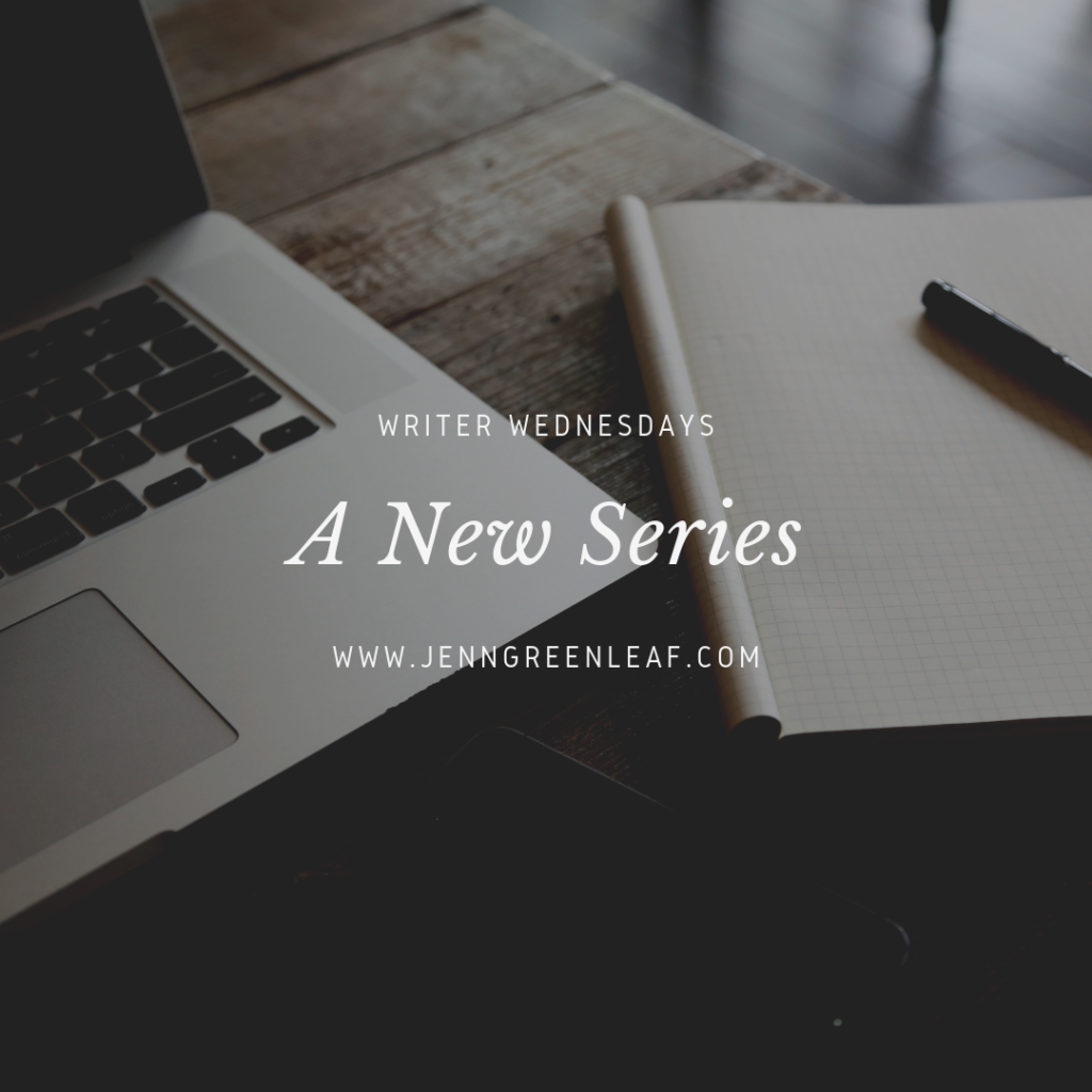 Writer Wednesdays: A New Series