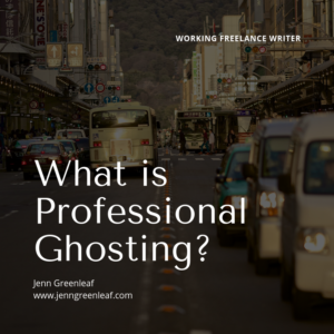 What is Professional Ghosting?