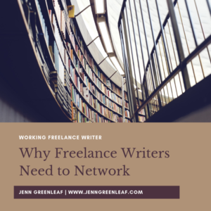 Why Freelance Writers Need to Network