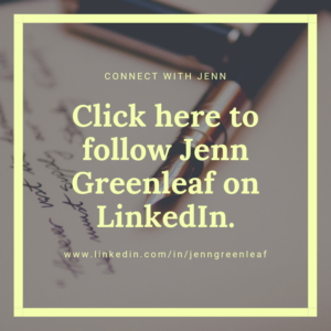 Follow Jenn Greenleaf on LinedIn