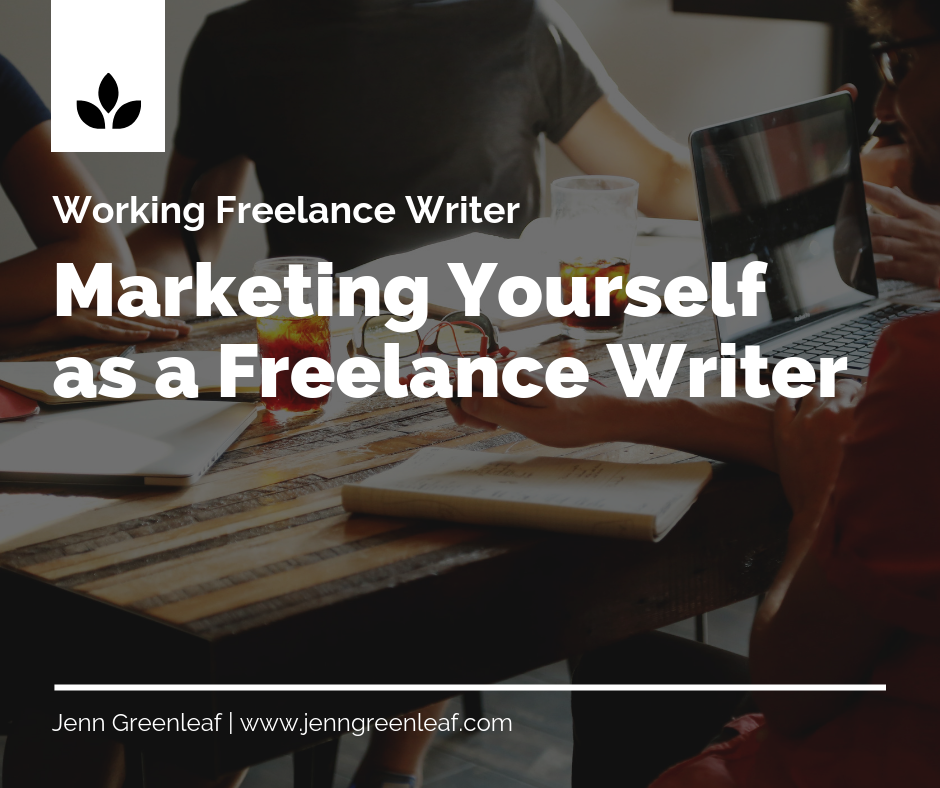 Marketing Yourself as a Freelance Writer: It's More Than Launching a Blog