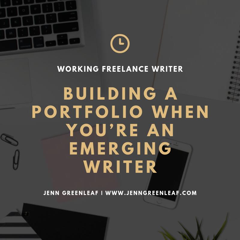 Building a Portfolio When You're an Emerging Writer