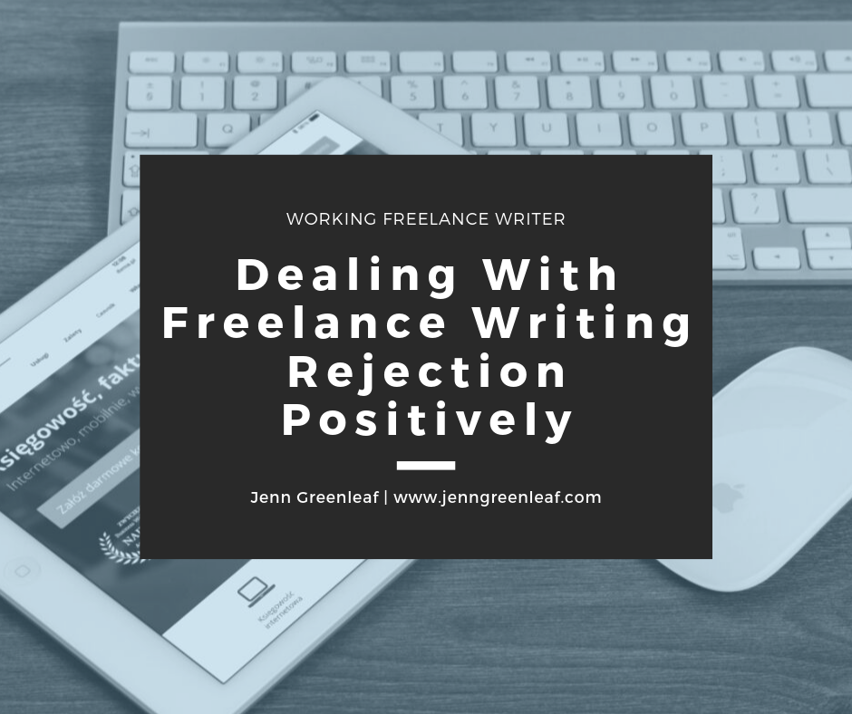 Dealing With Freelance Writing Rejection Positively