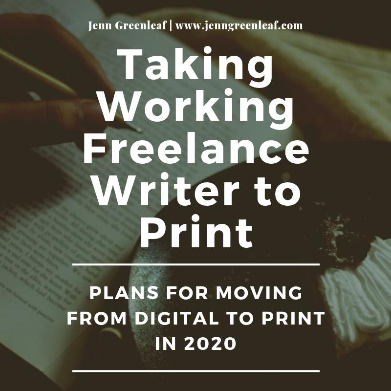 Taking Working Freelance Writer to Print