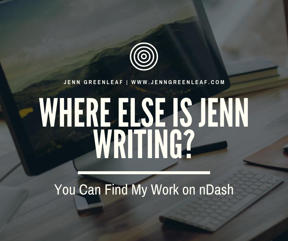 Where Else is Jenn Writing?