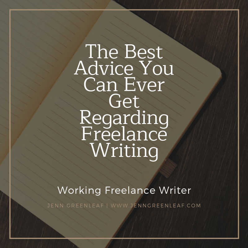 The Best Advice You Can Ever Get Regarding Freelance Writing