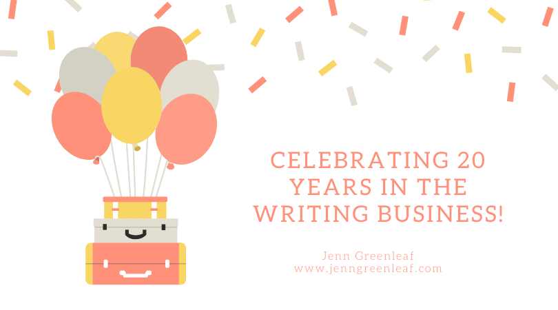 Celebrating 20 Years in the Writing business!