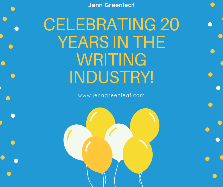 Celebrating 20 Years in the Writing Industry!