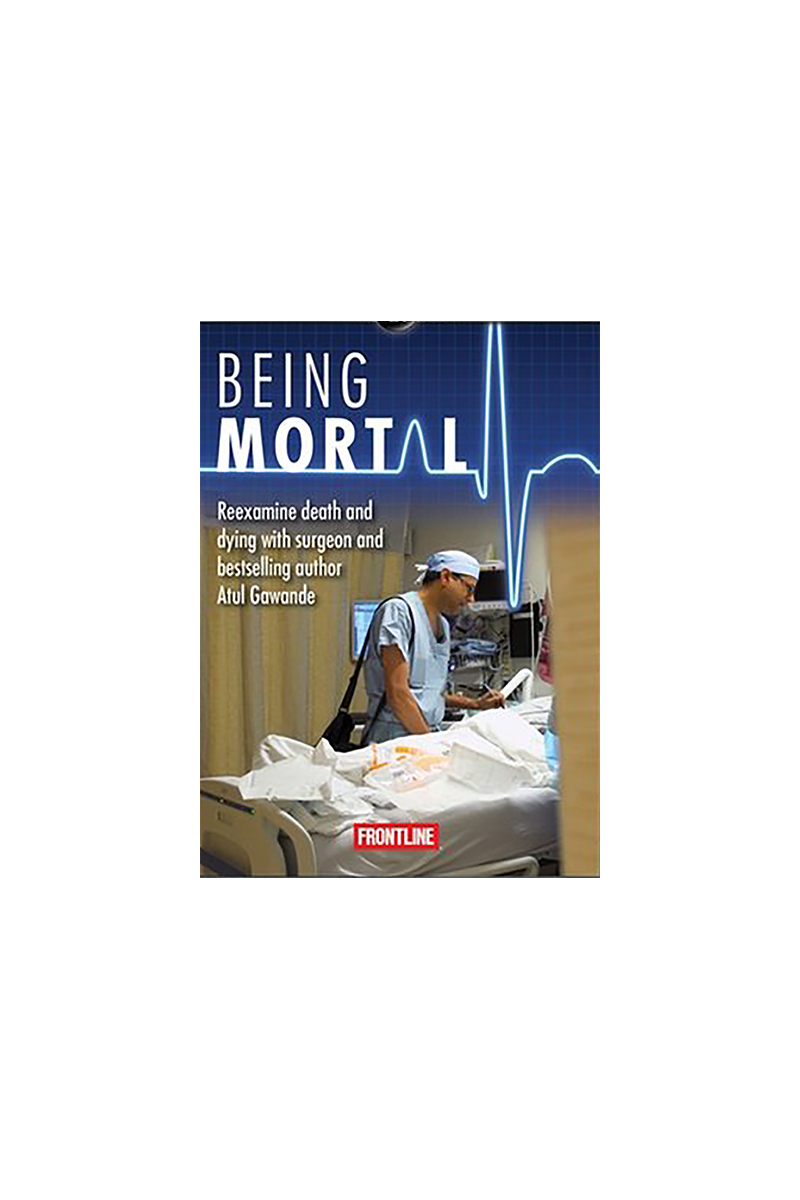 </br>Being Mortal