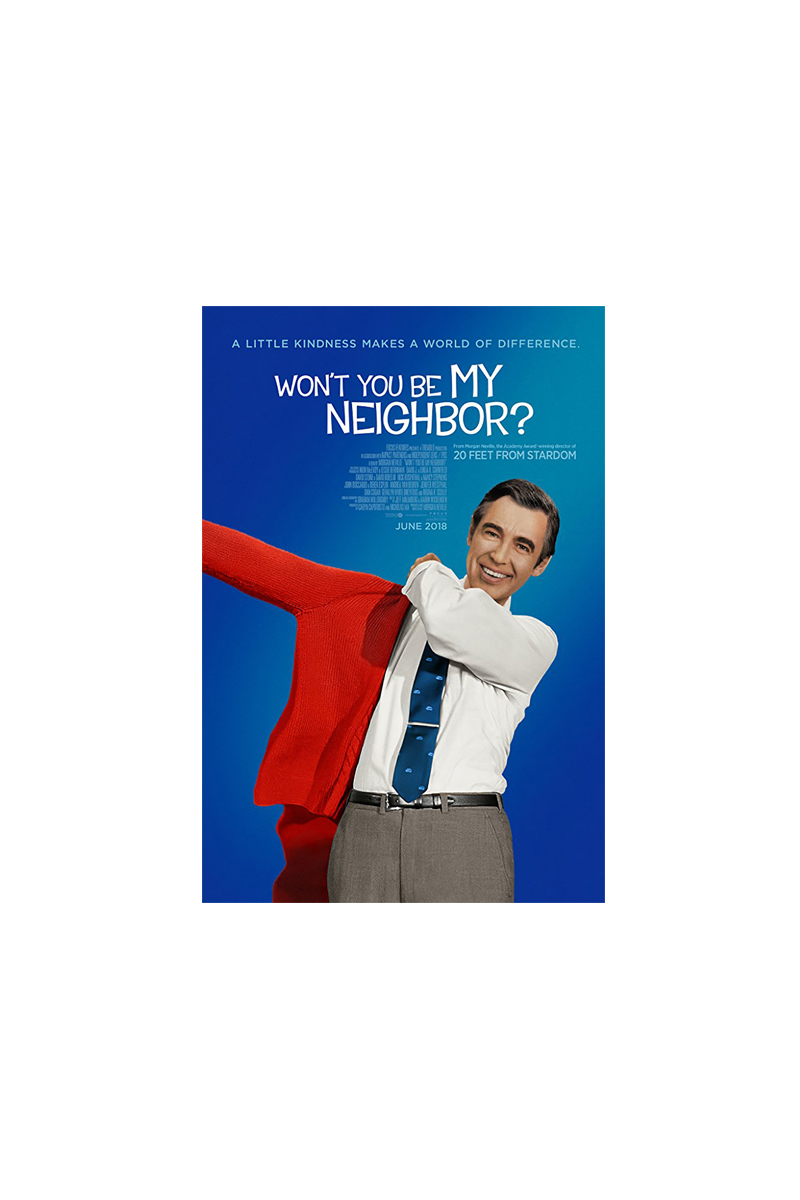 </br>Won't You Be My Neighbor