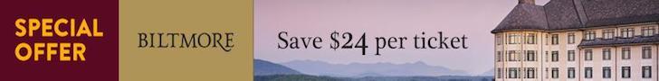 Biltmore Estate Asheville, NC Save $24