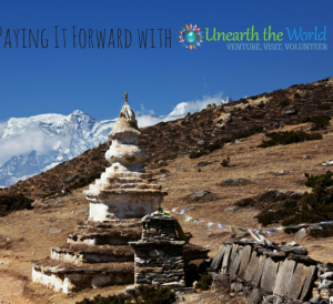 Paying it Forward with Unearth the World Volunteer Travel