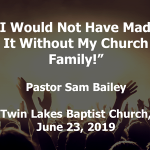The Habit of Fellowship – June 23rd, 2019 (Sam Bailey)