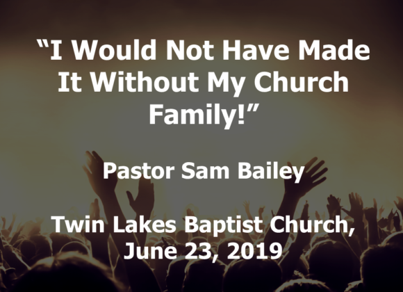 The Habit of Fellowship – June 23rd, 2019 (Sam Bailey)