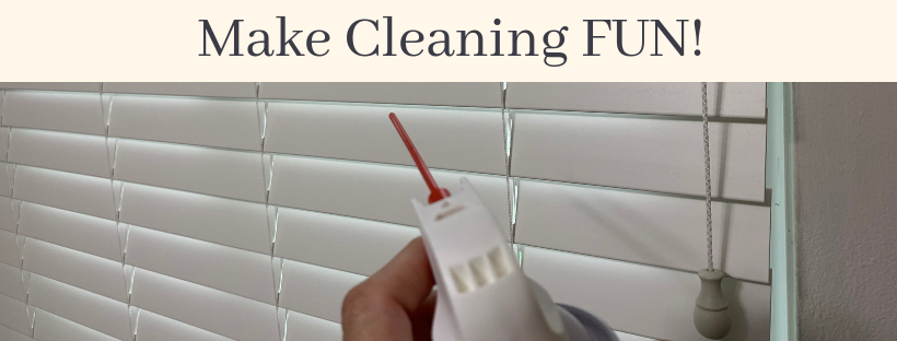 FUN Cleaning Tip