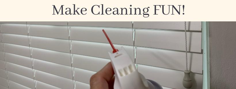 FUN Cleaning Tip