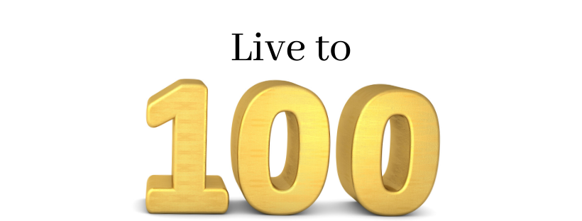 Live to 100