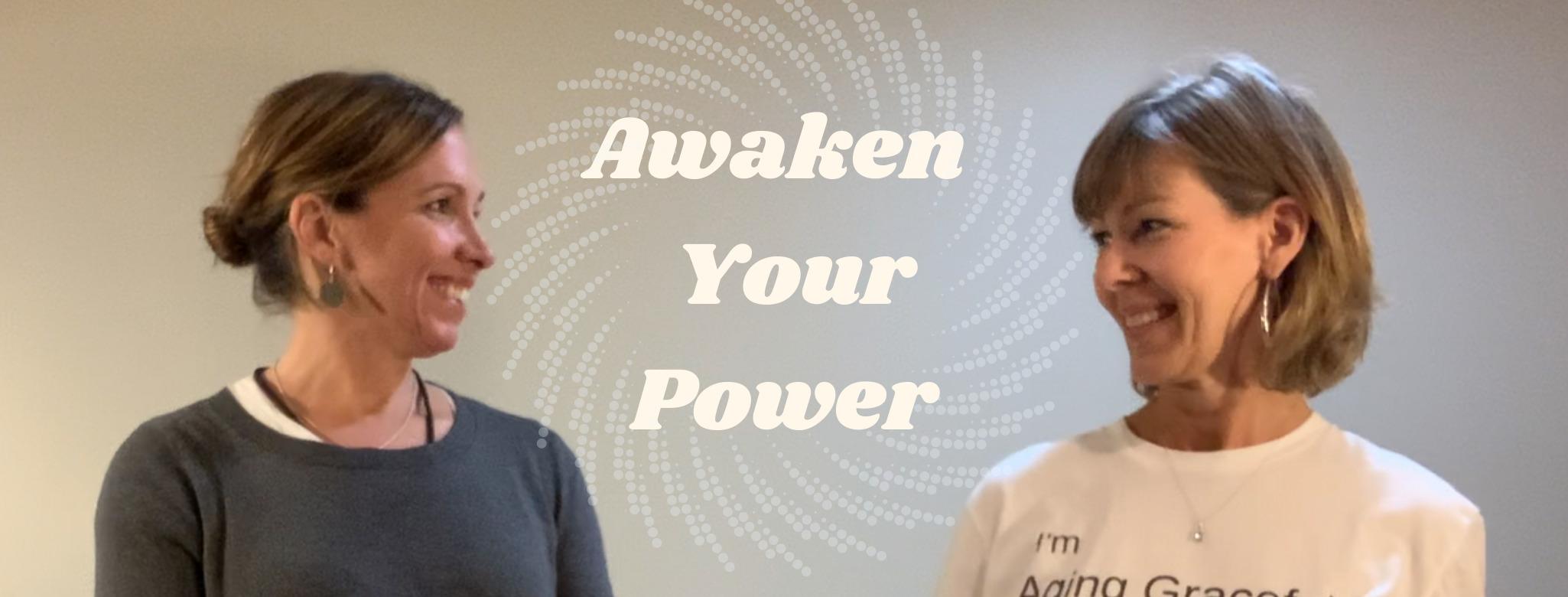AWAKEN Your POWER in 2020!