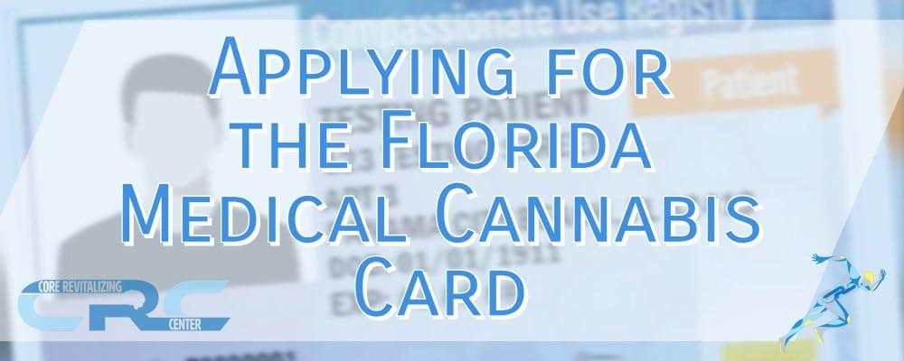 applying for the florida medical cannabis card