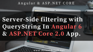 Angular 6 and asp net core Server side filtration feature image