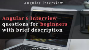 Angular 6 Interview Questions
