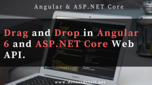 Drag and Drop in angular 6 using web api