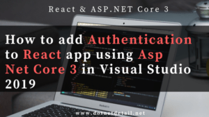 add authentication to react using asp net core 3