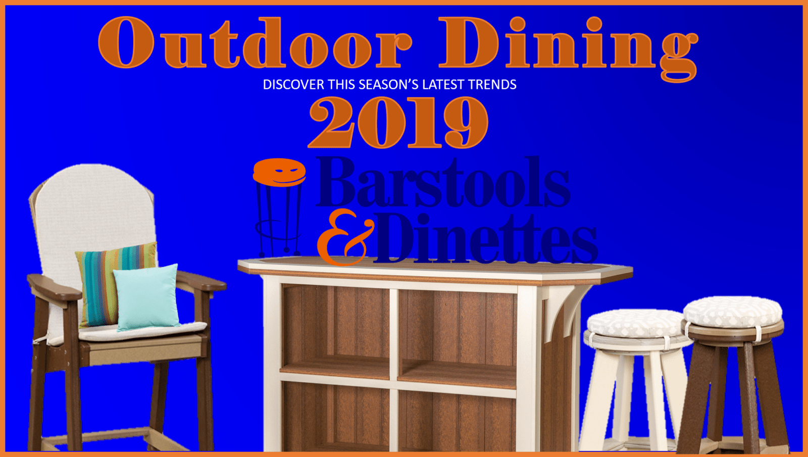 Outdoor Dining Trends 2019 - discover the latest season's trends