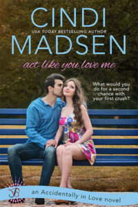 Act Like You Love Me (Accidentally in Love #2)