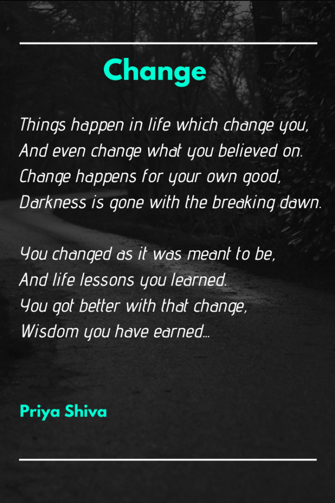 change - poetry by Priya Shiva