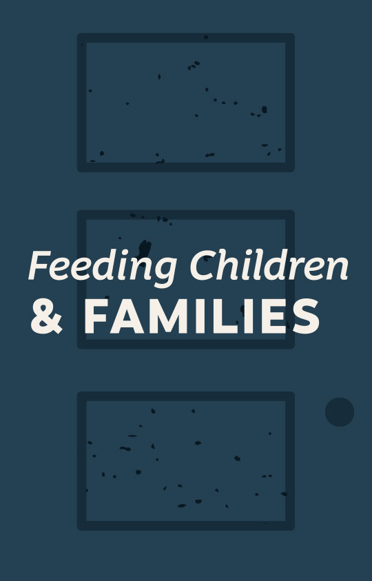 Feeding Children & Families