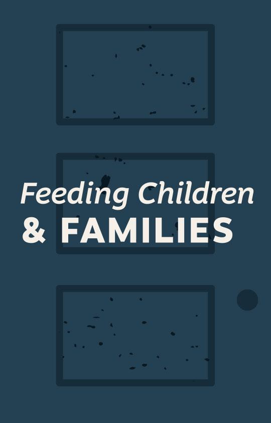Feeding Children & Families